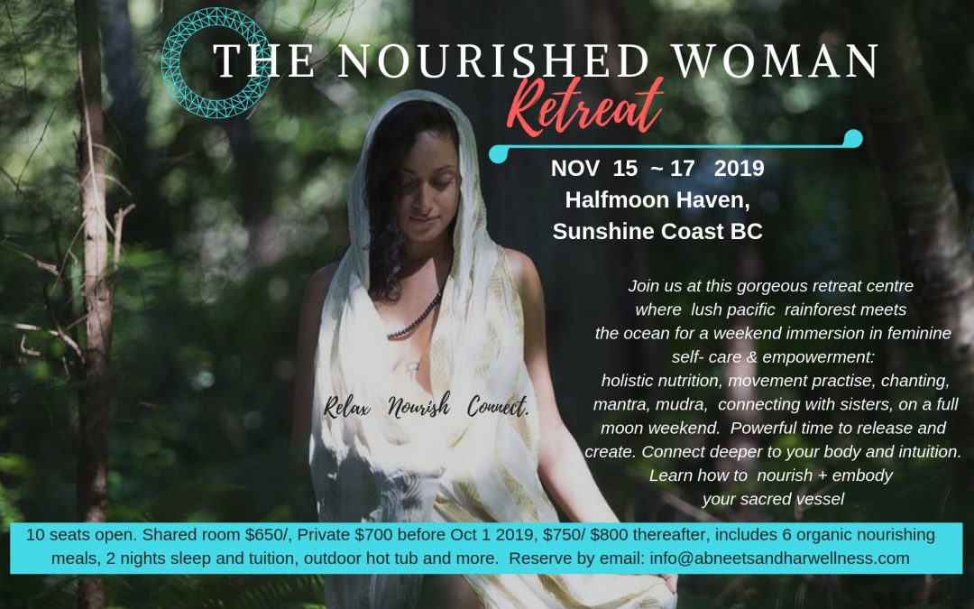 The Nourished Woman Retreat: Nov 2019